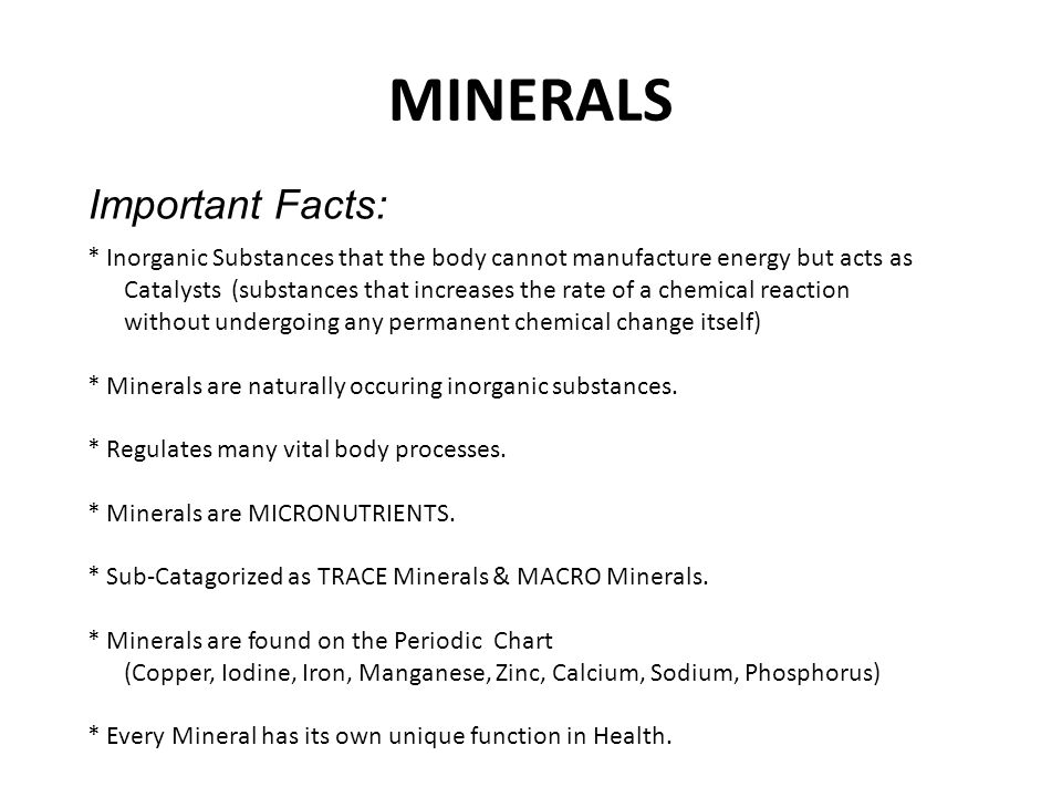MINERALS Important Facts: