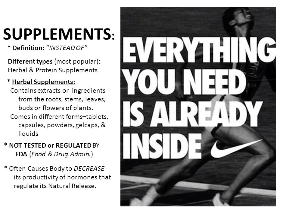 SUPPLEMENTS: * Definition: INSTEAD OF