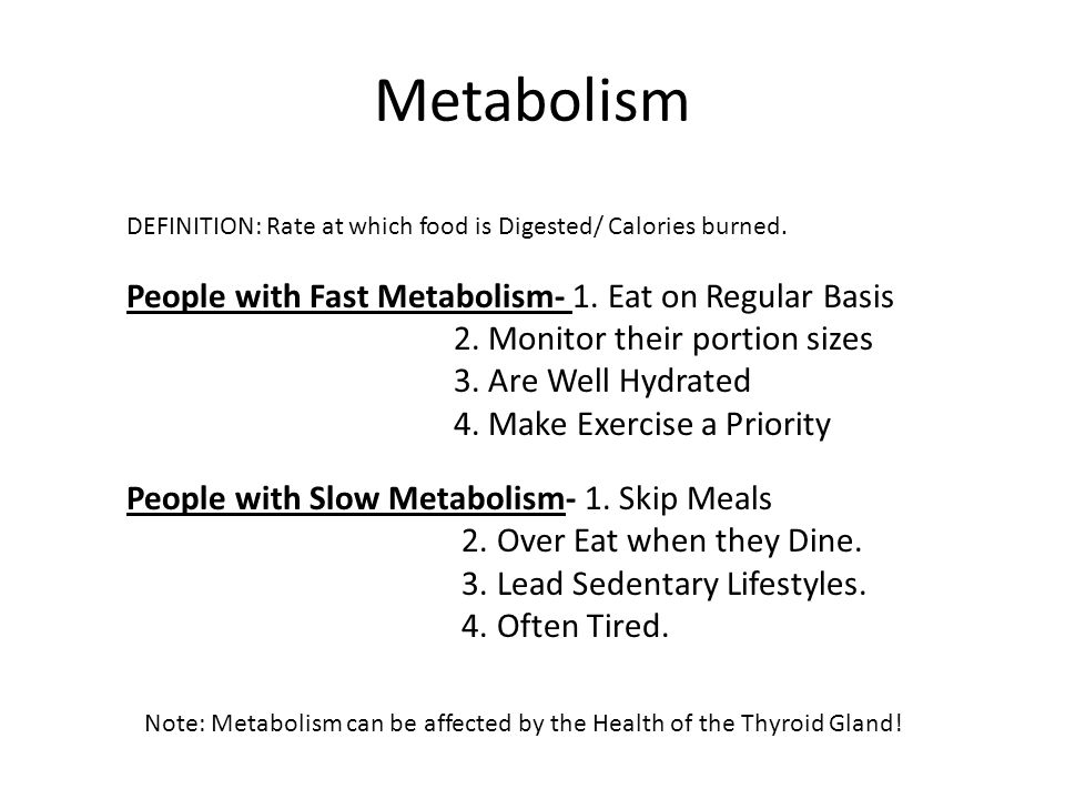 Metabolism People with Fast Metabolism- 1. Eat on Regular Basis