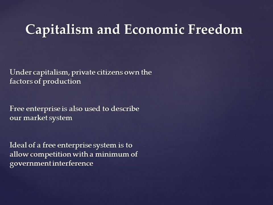 Capitalism and Economic Freedom