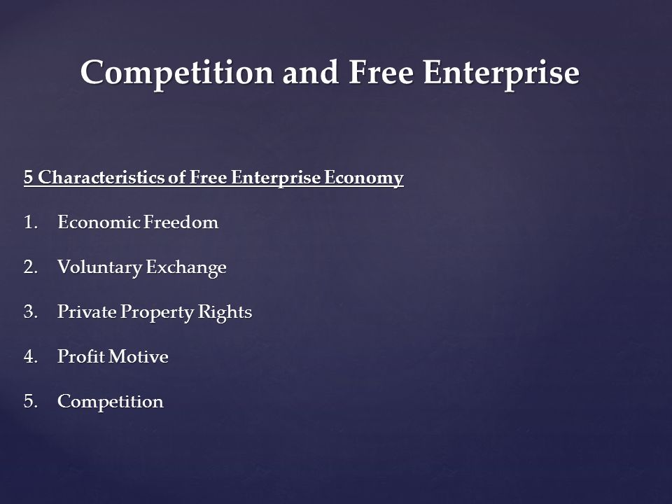 Competition and Free Enterprise
