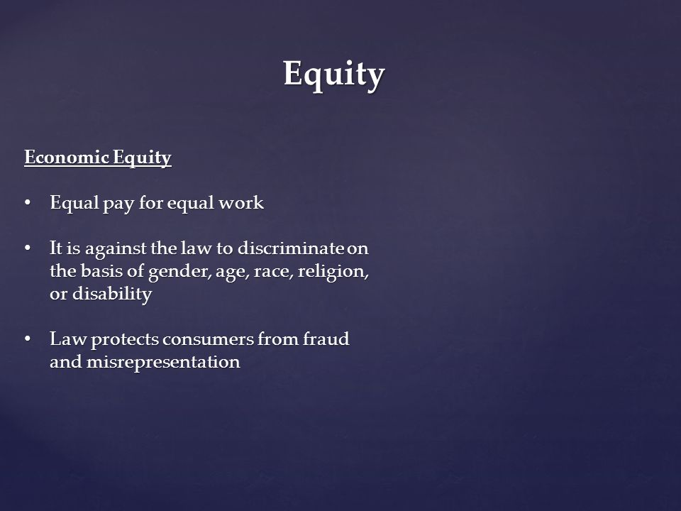 Equity Economic Equity Equal pay for equal work
