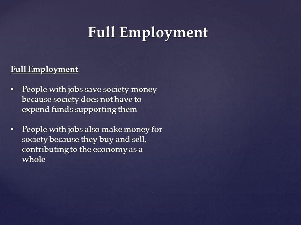 Full Employment Full Employment