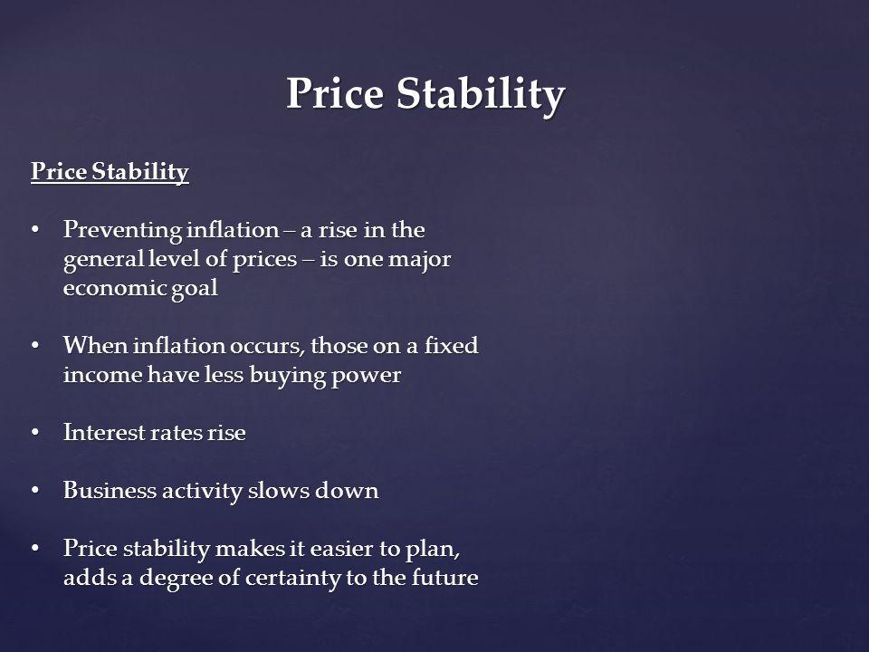 Price Stability Price Stability