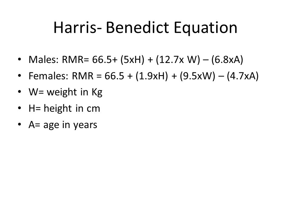 Harris- Benedict Equation