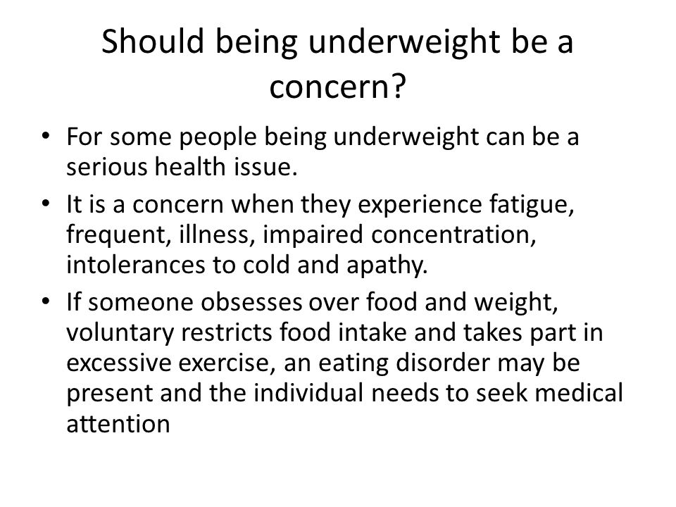 Should being underweight be a concern