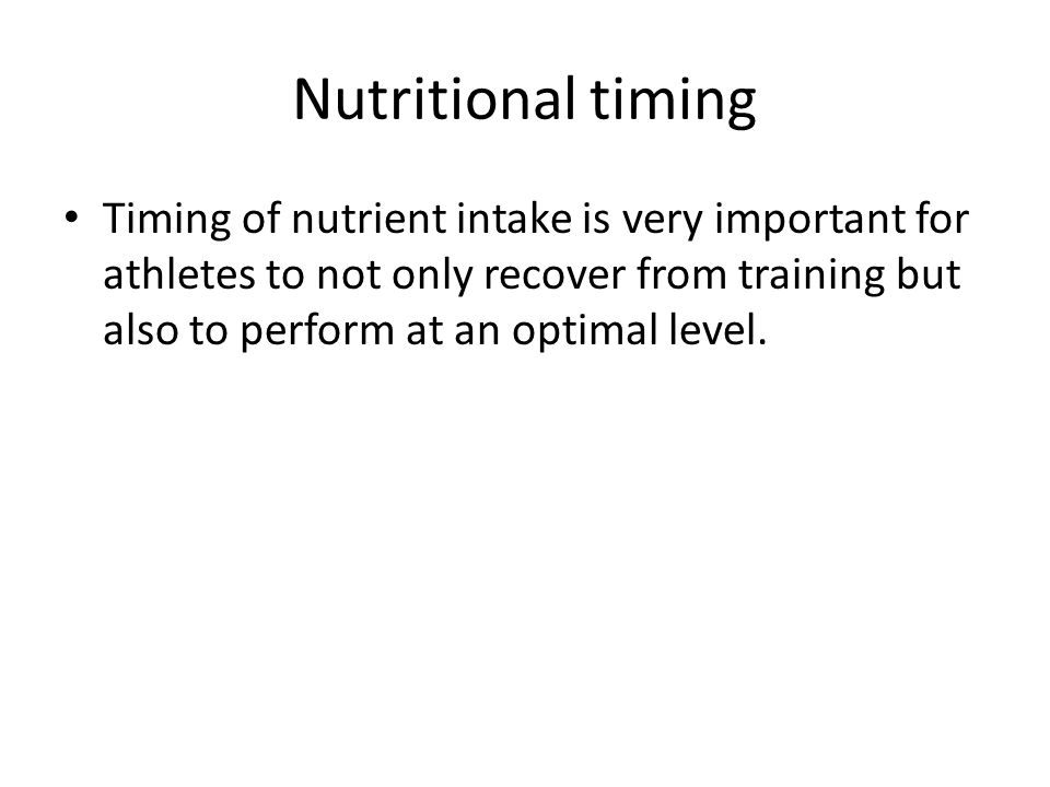 Nutritional timing
