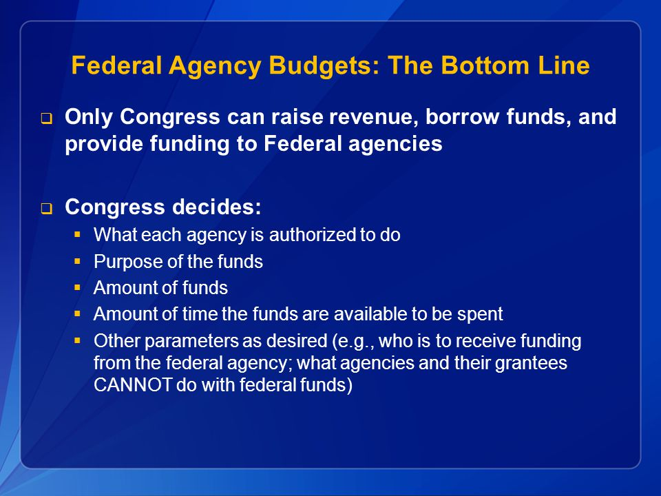 Federal Agency Budgets: The Bottom Line
