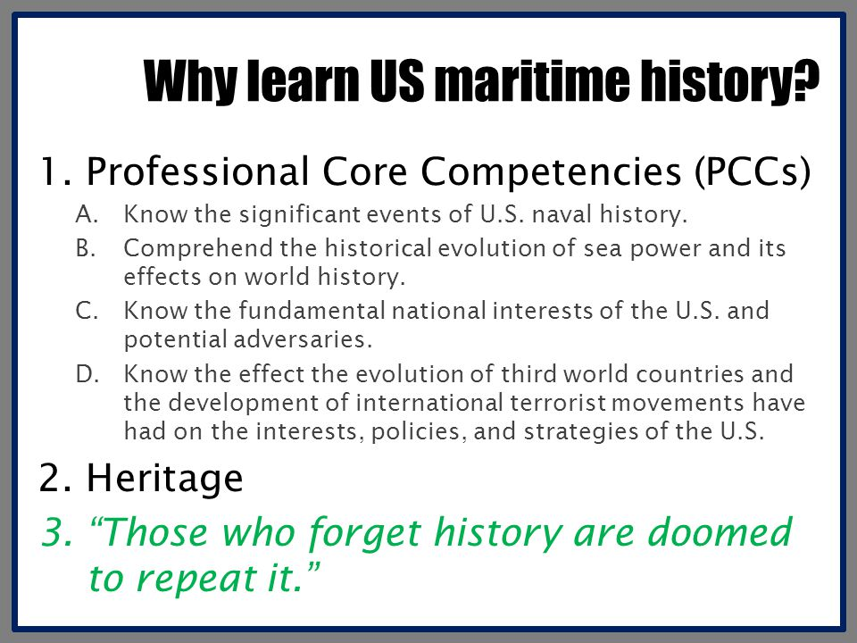 Why learn US maritime history