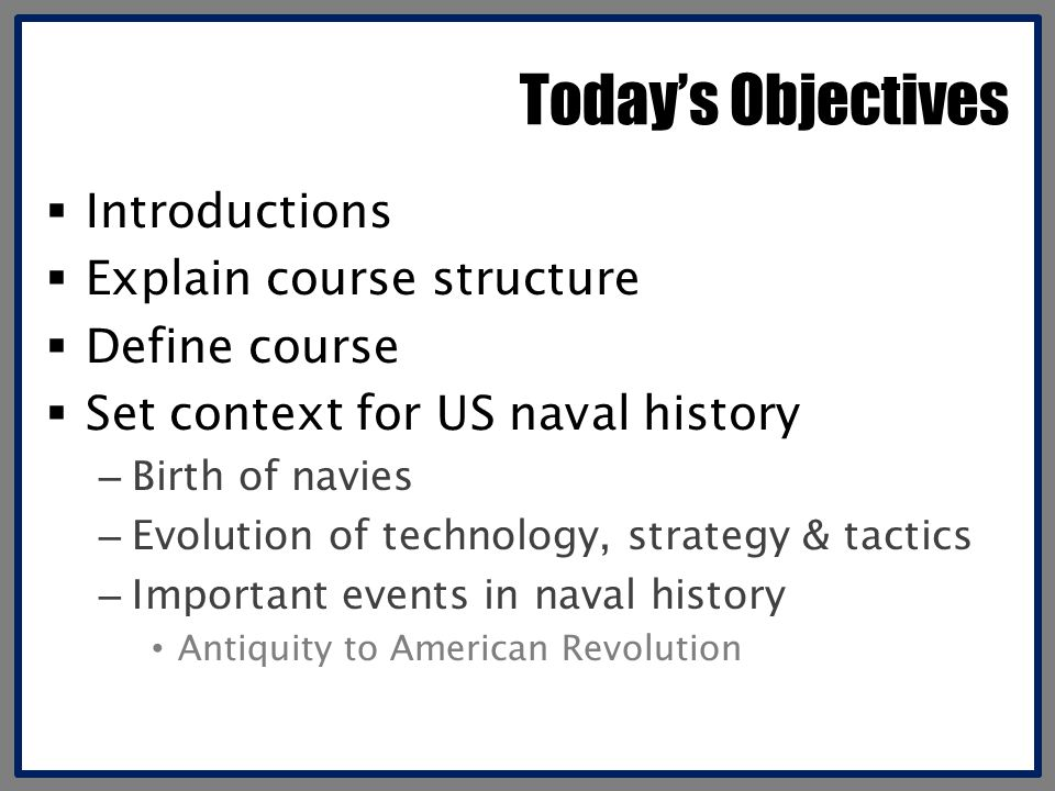 Today's Objectives Introductions Explain course structure
