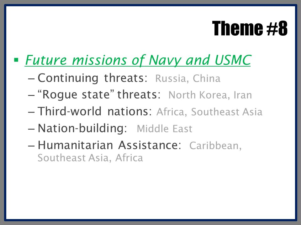 Theme #8 Future missions of Navy and USMC