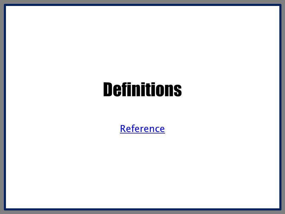 Definitions Reference