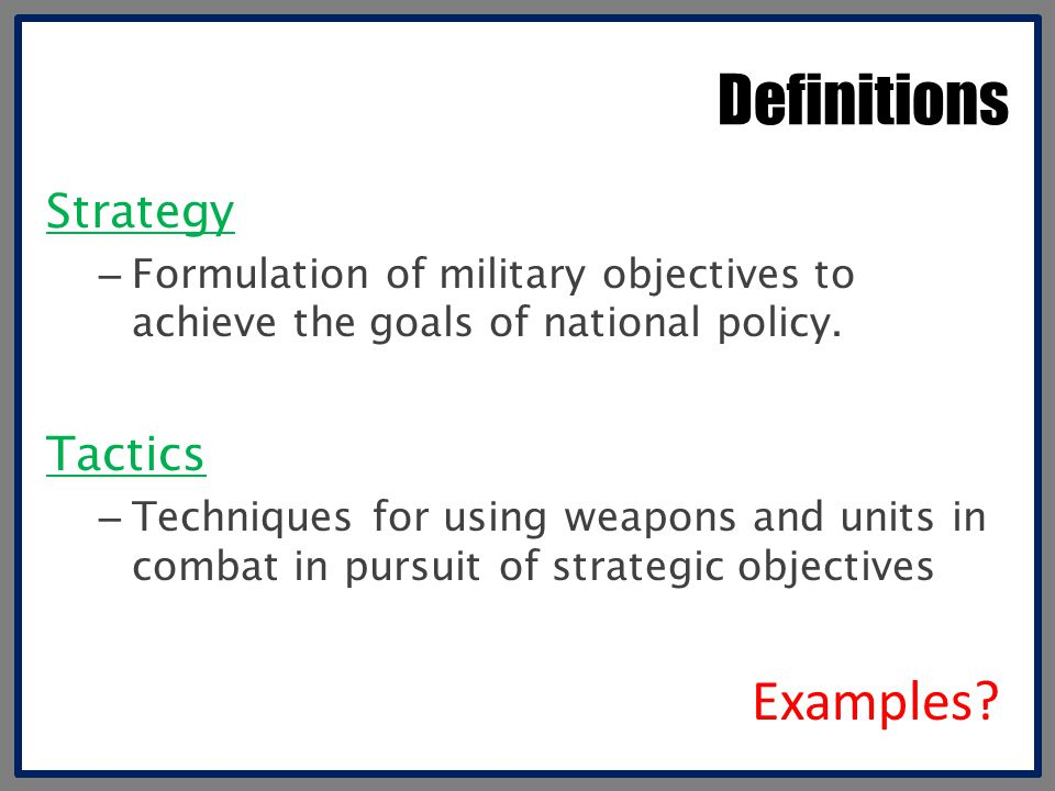 Definitions Examples Strategy Tactics