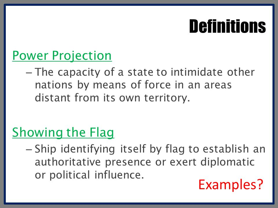 Definitions Examples Power Projection Showing the Flag