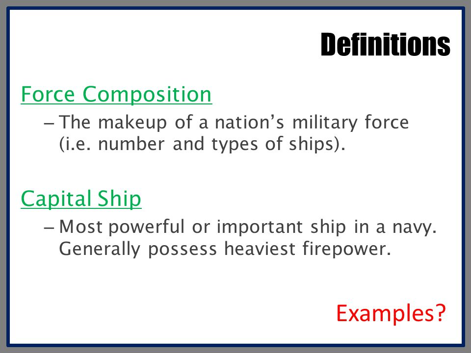 Definitions Examples Force Composition Capital Ship