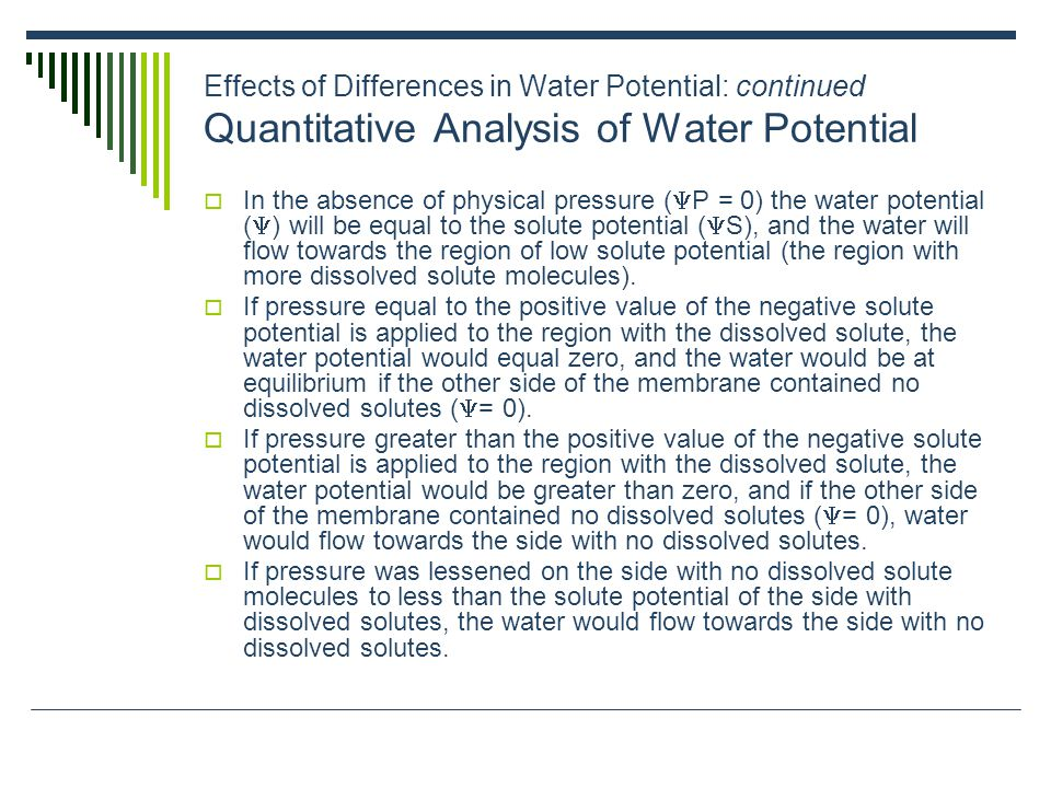 Effects of Differences in Water Potential: continued Quantitative Analysis of Water Potential