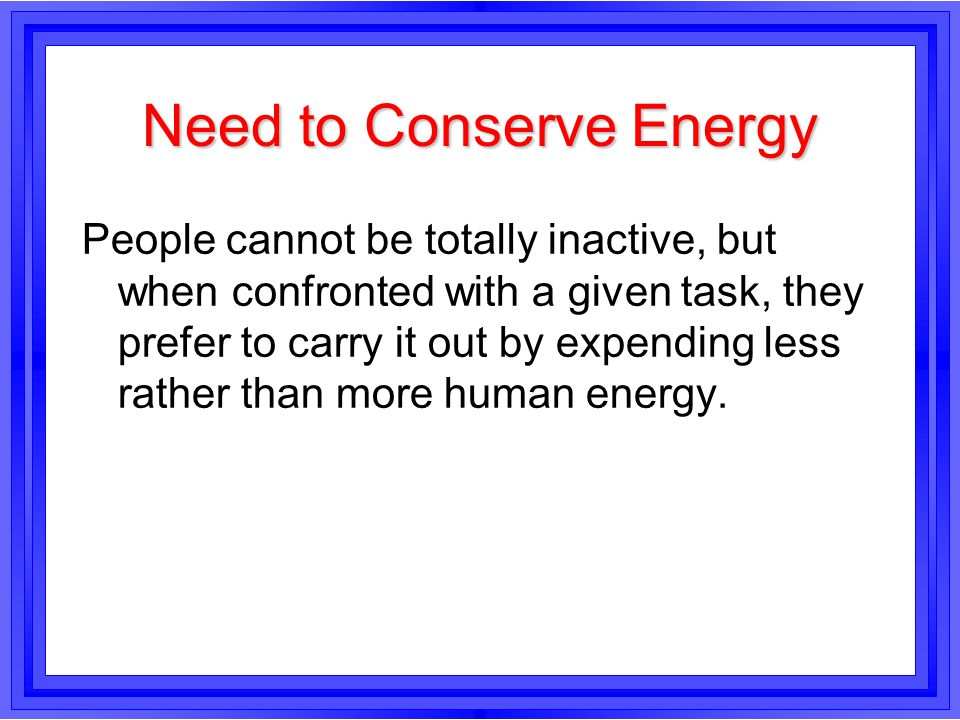 Need to Conserve Energy