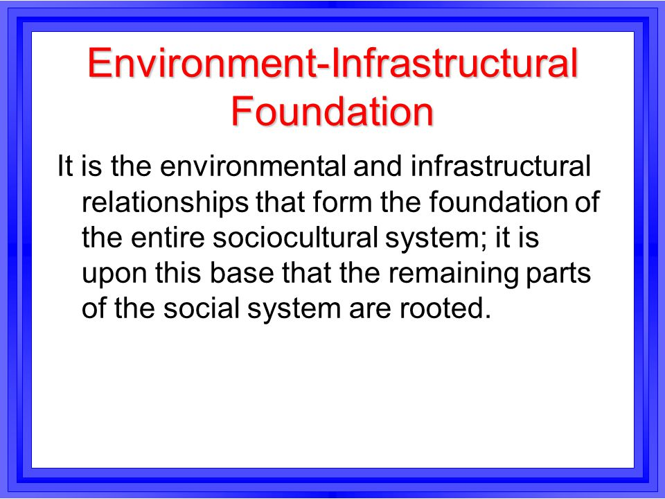 Environment-Infrastructural Foundation