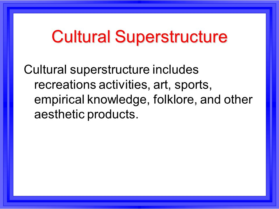Cultural Superstructure