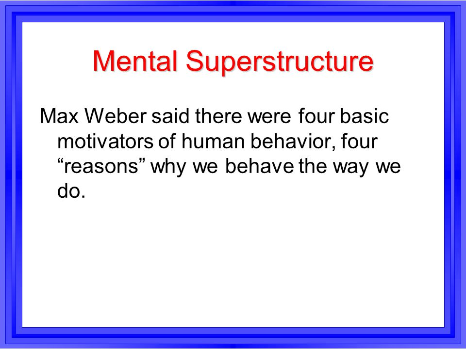 Mental Superstructure