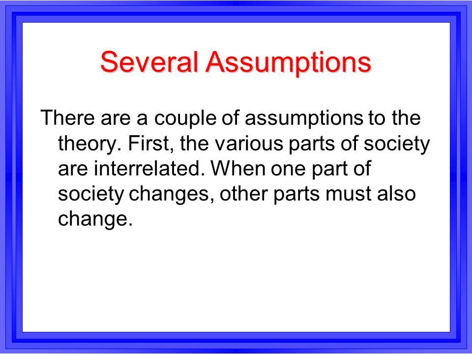 Several Assumptions