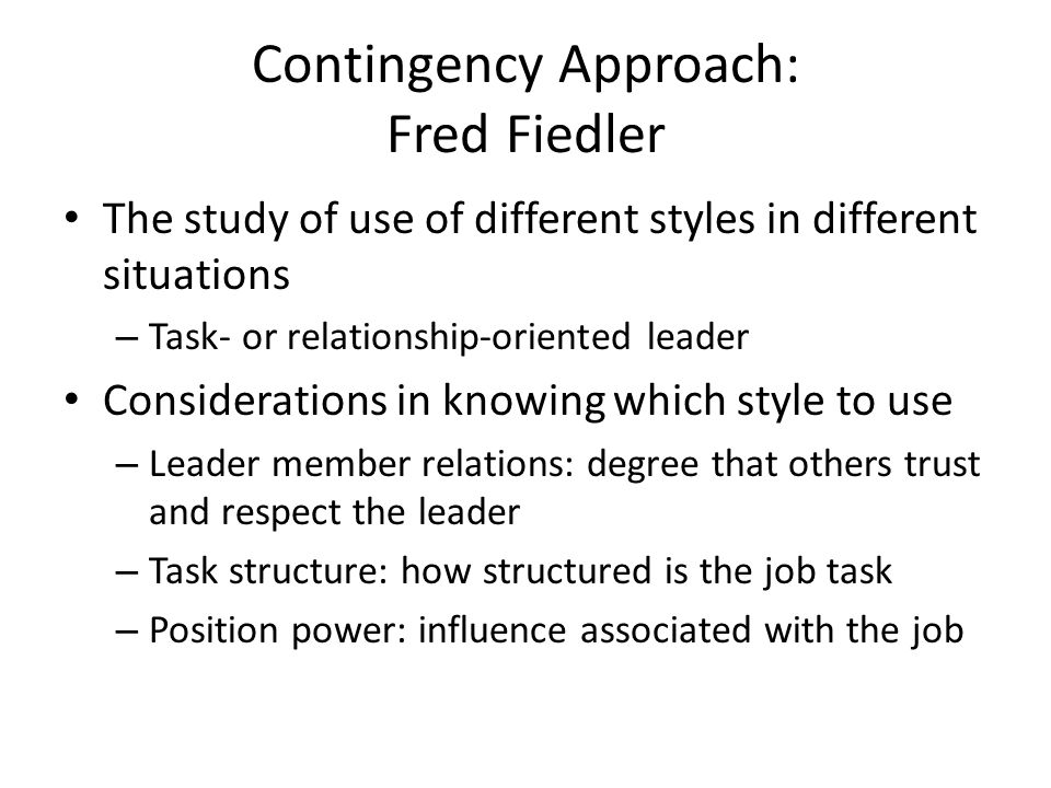 Contingency Approach: Fred Fiedler