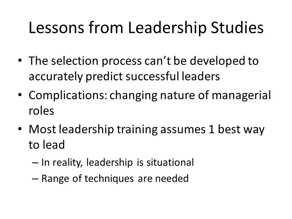 Lessons from Leadership Studies
