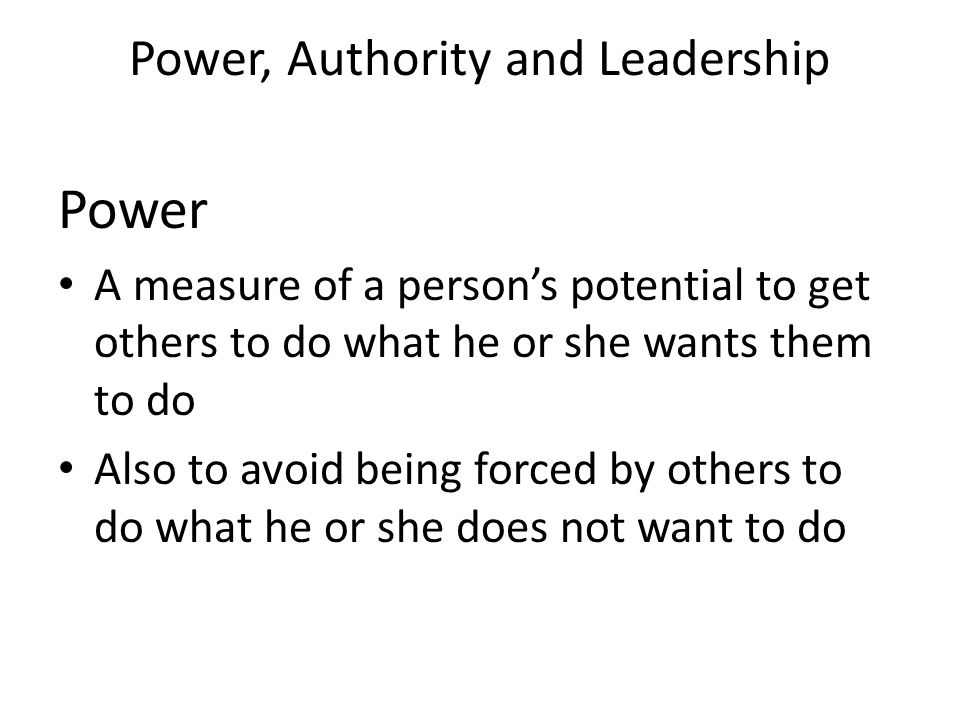 Power, Authority and Leadership