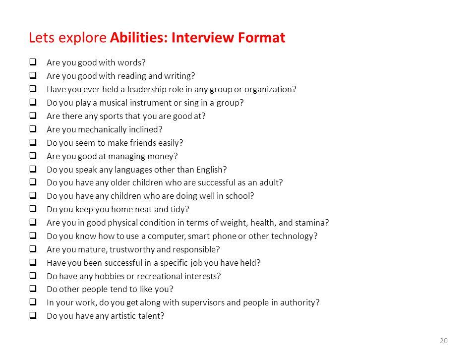Lets explore Abilities: Interview Format