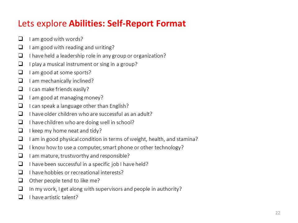 Lets explore Abilities: Self-Report Format