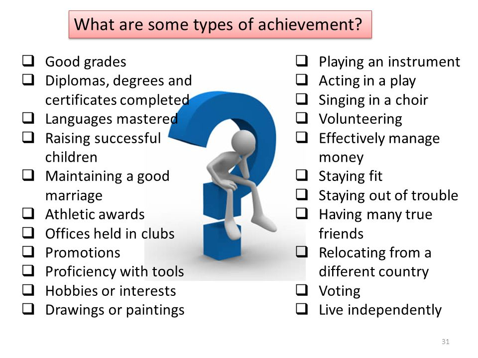 What are some types of achievement