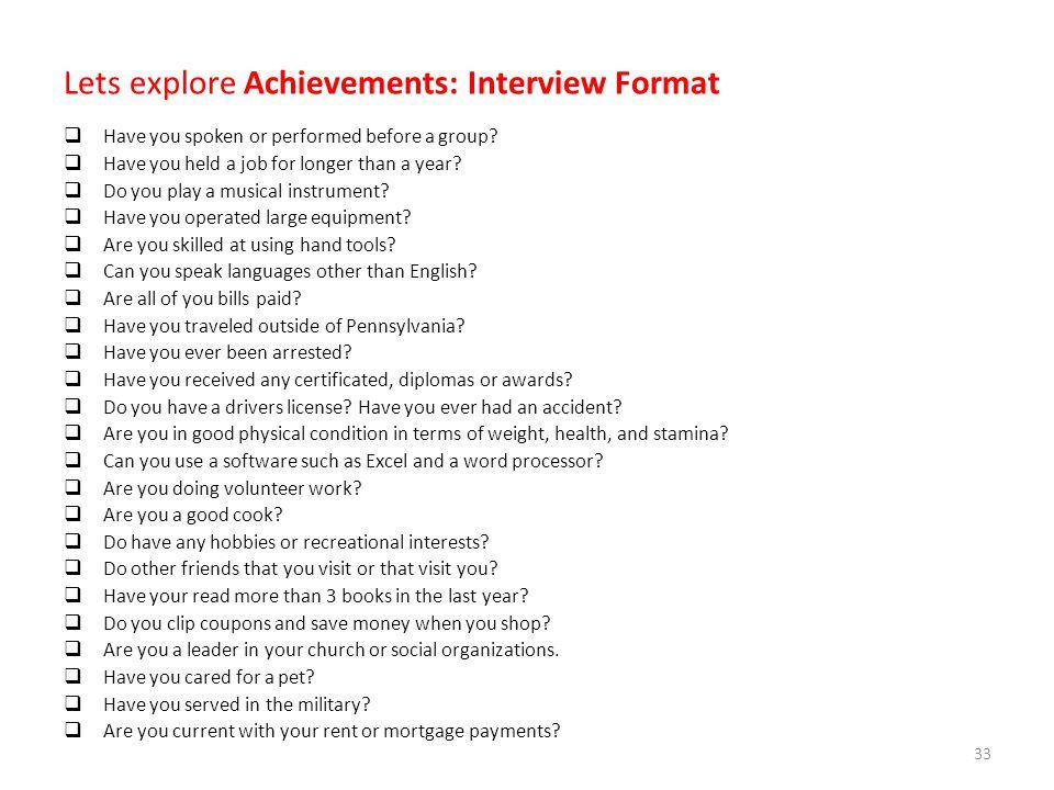 Lets explore Achievements: Interview Format