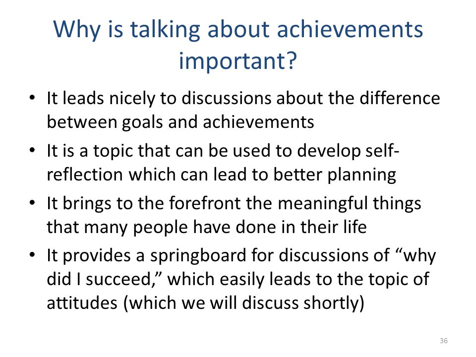 Why is talking about achievements important