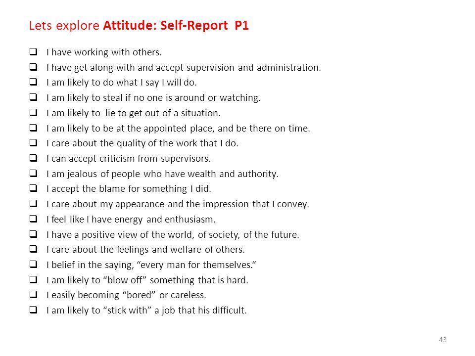 Lets explore Attitude: Self-Report P1