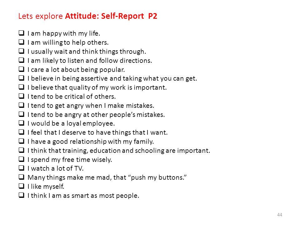 Lets explore Attitude: Self-Report P2