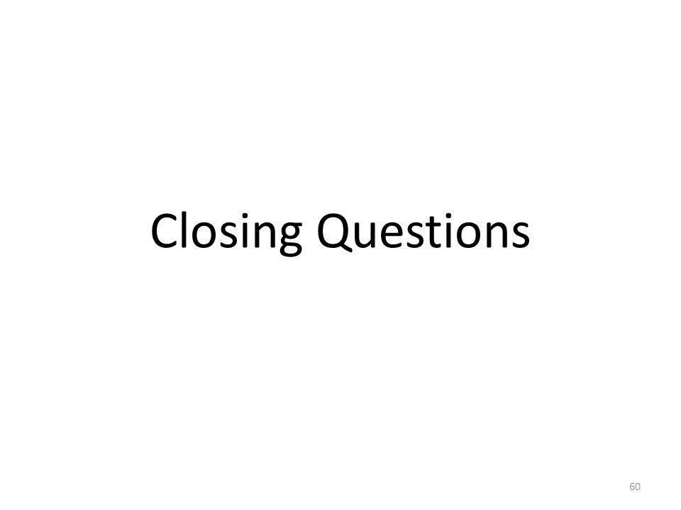 Closing Questions 3A s Richard Gacka Ed.D.