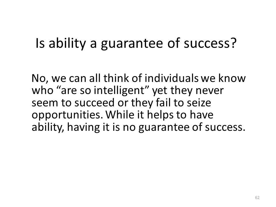 Is ability a guarantee of success