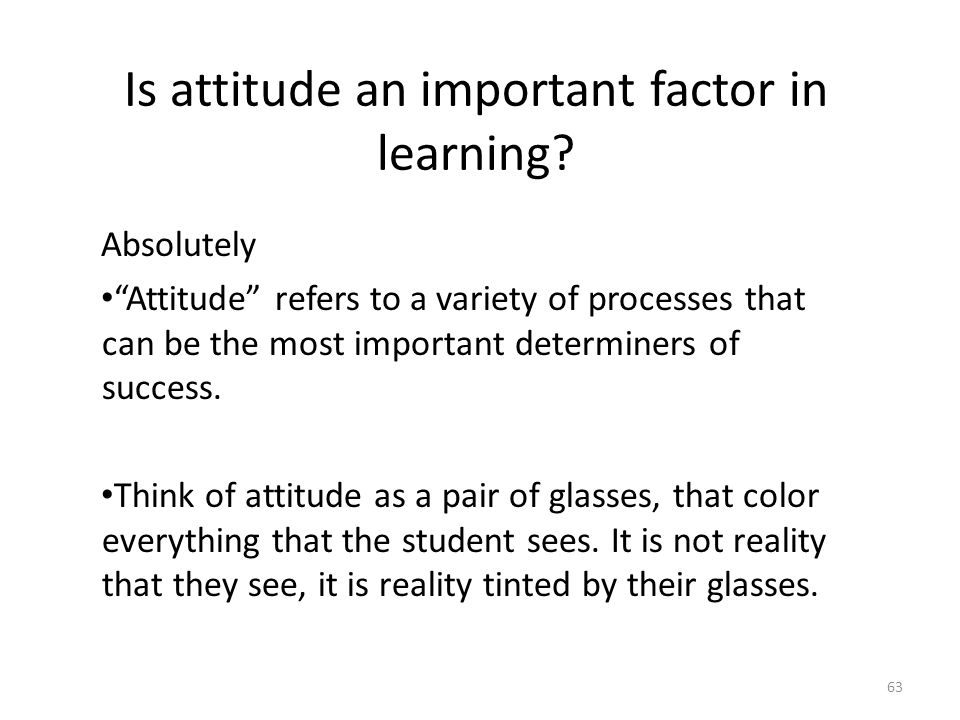 Is attitude an important factor in learning