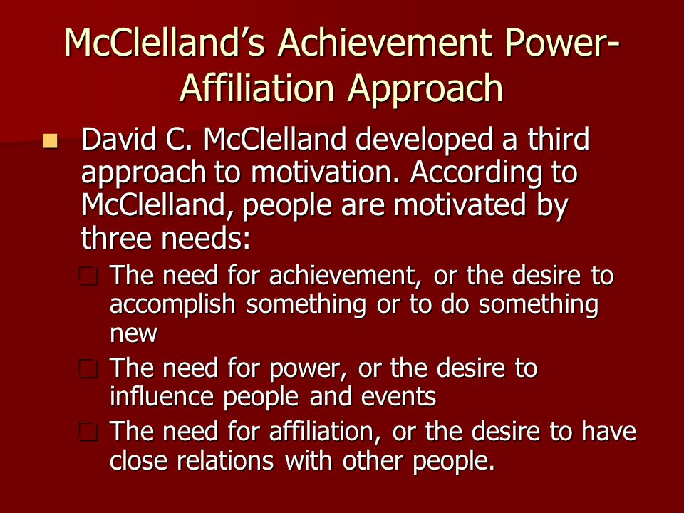 McClelland's Achievement Power-Affiliation Approach