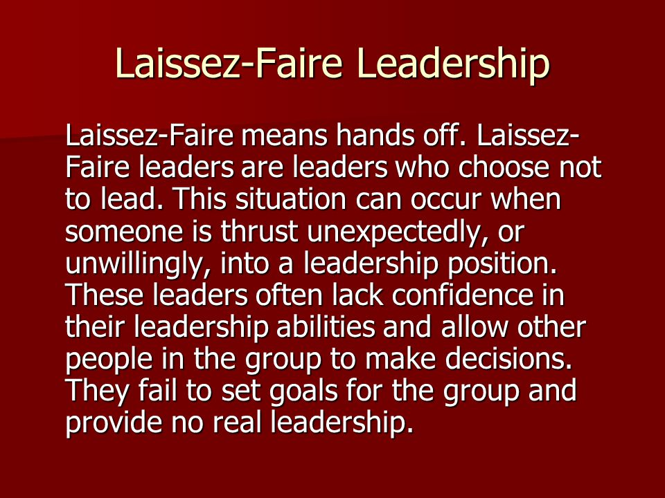 Laissez-Faire Leadership