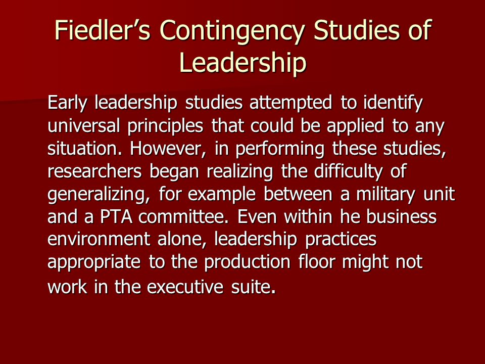 Fiedler's Contingency Studies of Leadership