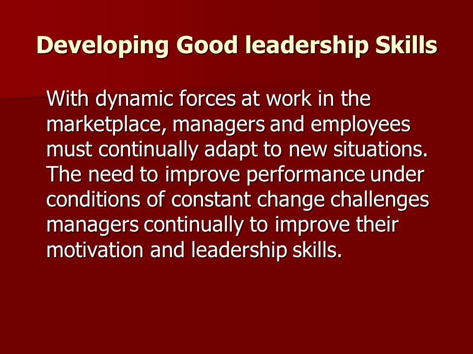 Developing Good leadership Skills