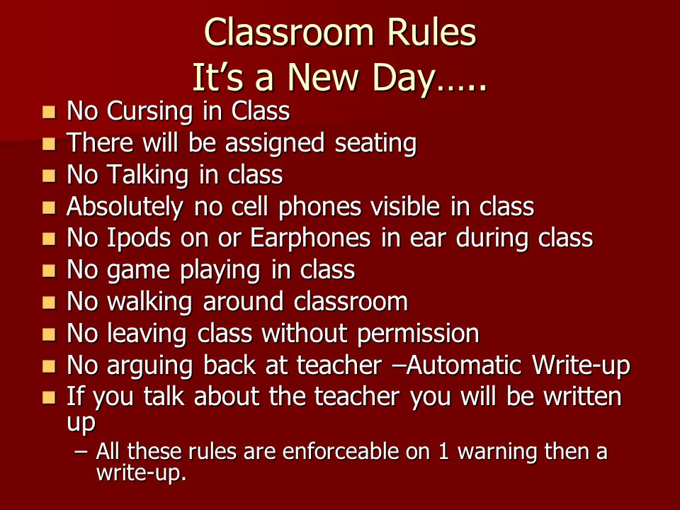 Classroom Rules It's a New Day…..