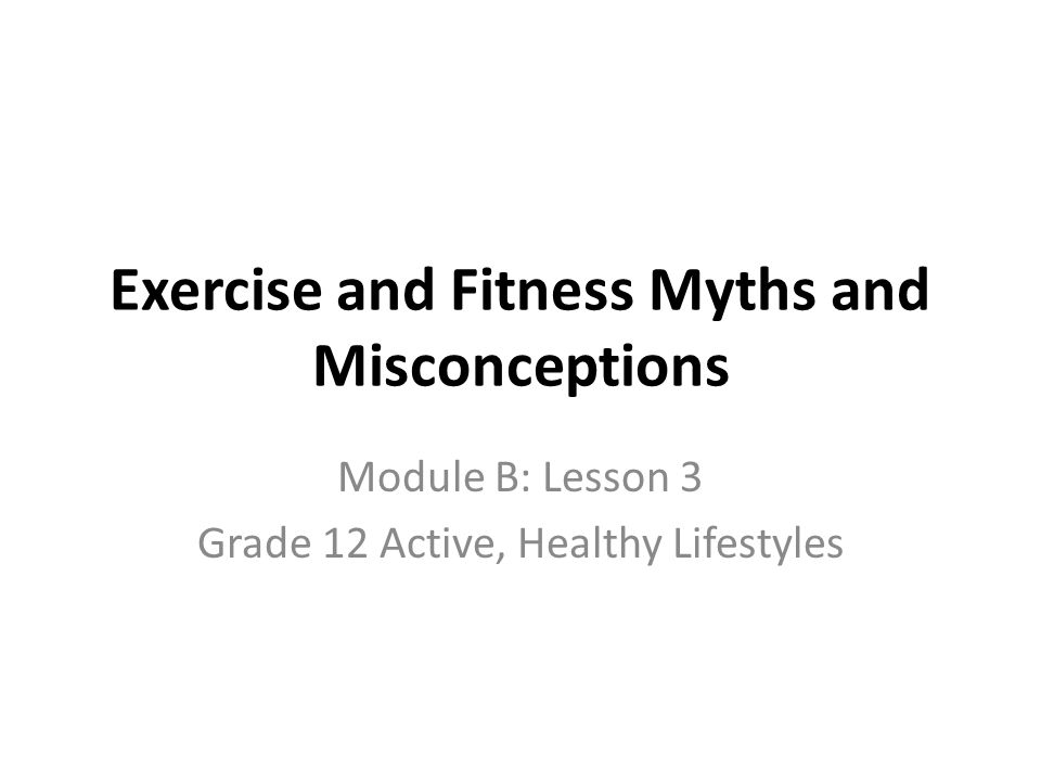 Exercise And Fitness Myths Misconceptions