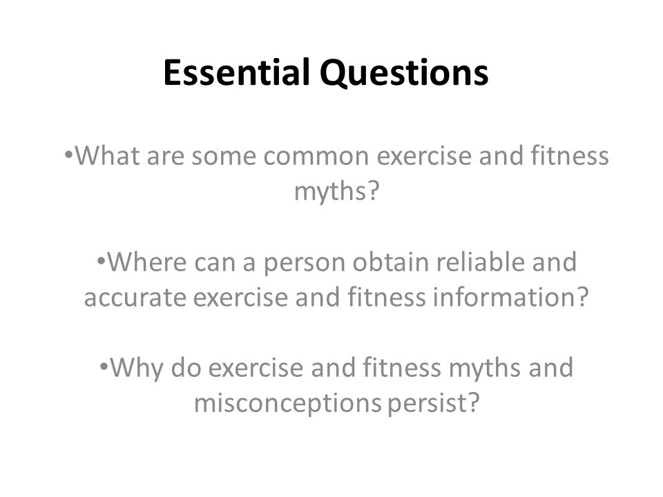 Essential Questions What Are Some Common Exercise And Fitness Myths