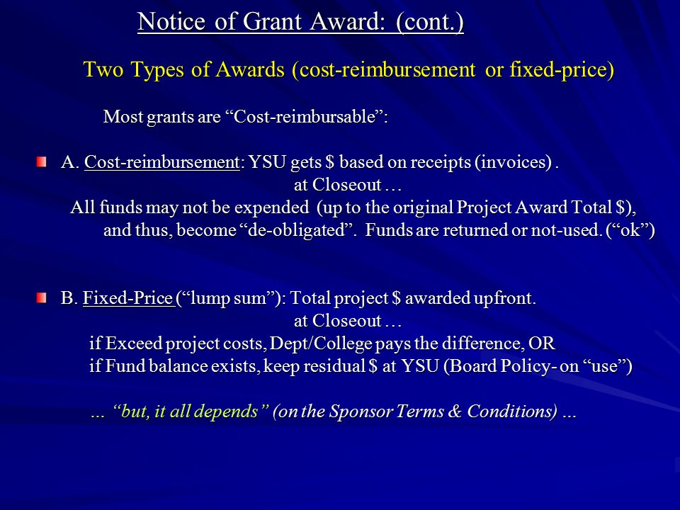 Notice of Grant Award: (cont.)