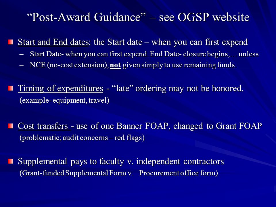 Post-Award Guidance – see OGSP website