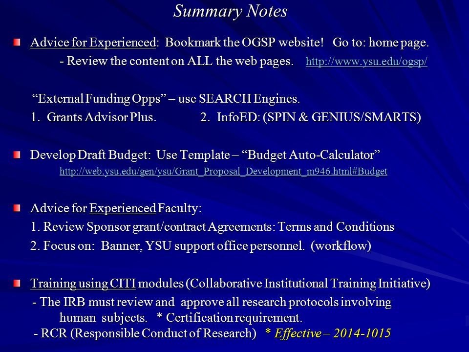Summary Notes Advice for Experienced: Bookmark the OGSP website! Go to: home page.