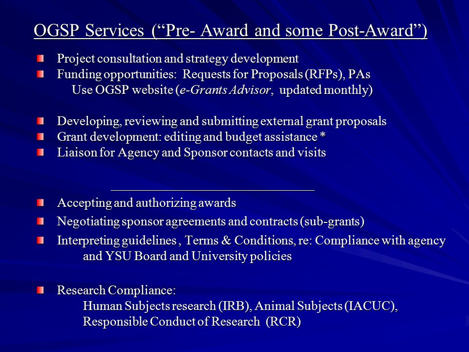 OGSP Services ( Pre- Award and some Post-Award )