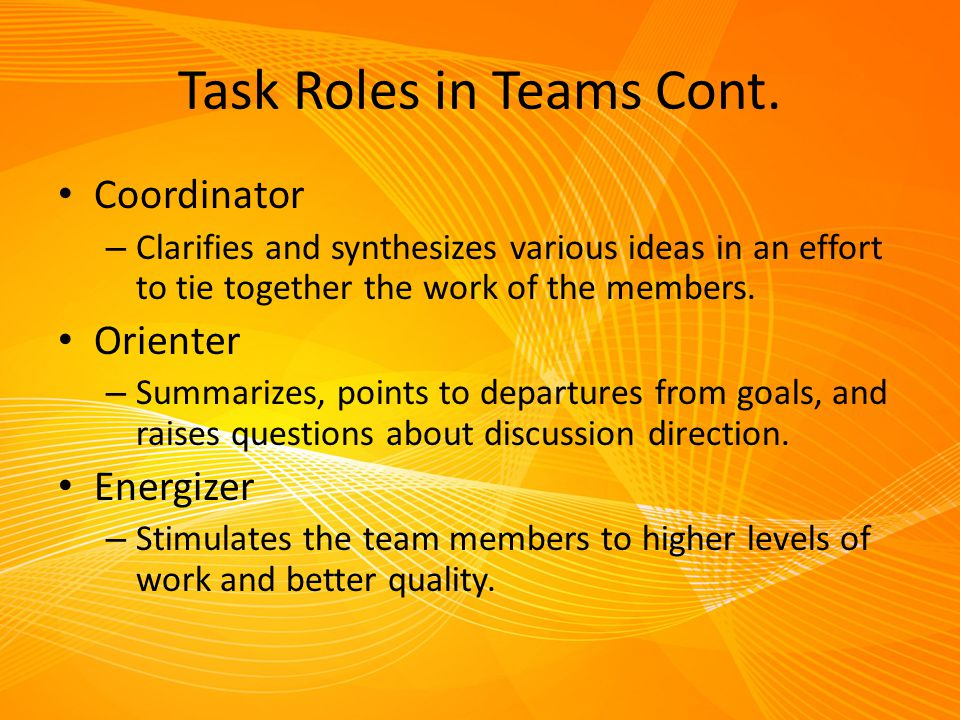 Task Roles in Teams Cont.